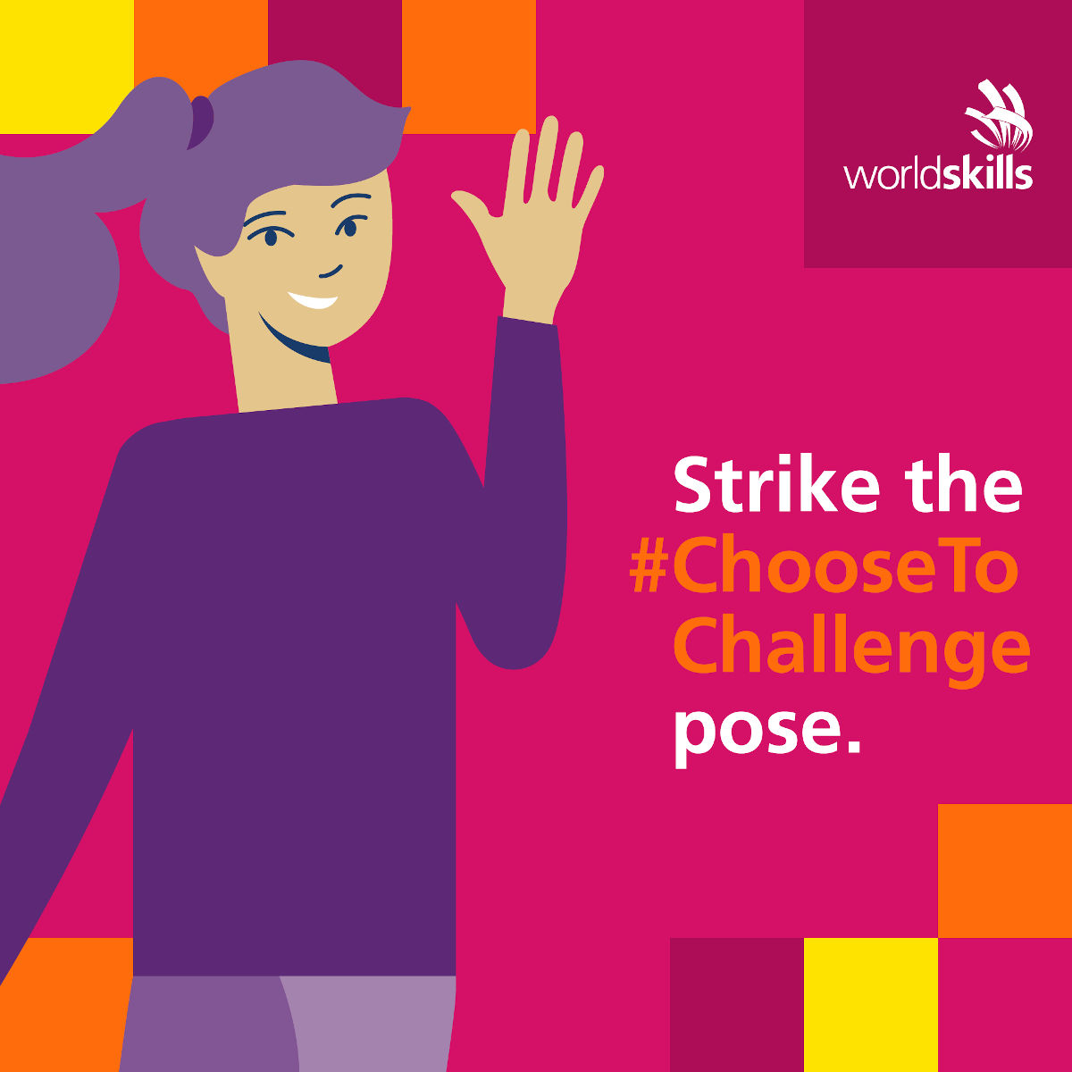 A promotional image for WorldSkills content theme in March 2021 - #ChooseToChallenge, which celebrated women in skills