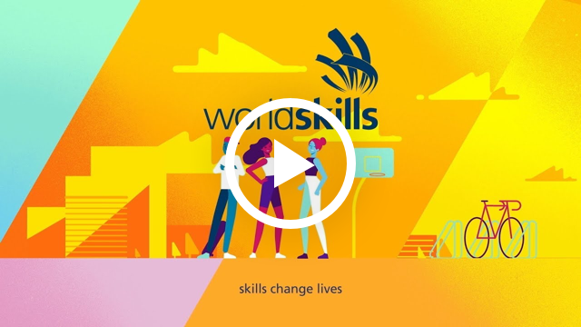 WorldSkills - Skills Change Lives